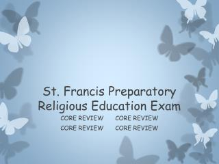 St. Francis Preparatory Religious Education  Exam