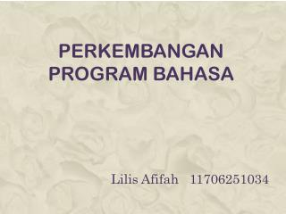 Perkembangan Program Bahasa