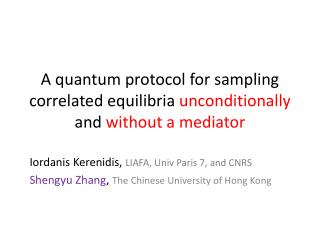 A quantum protocol for sampling correlated  equilibria unconditionally  and  without a mediator