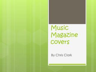 Music Magazine covers