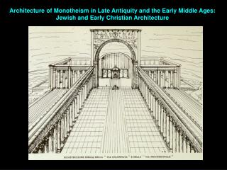 Architecture of Monotheism in Late Antiquity and the Early Middle Ages: