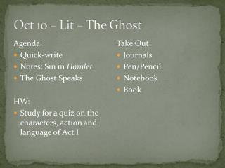Oct 10 – Lit –  The Ghost