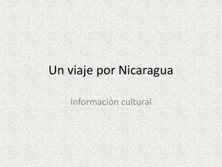 Un  viaje por  Nicaragua