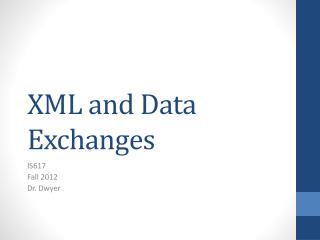 XML and Data Exchanges