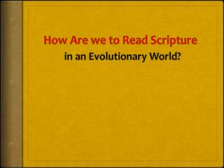 How Are we to Read Scripture
