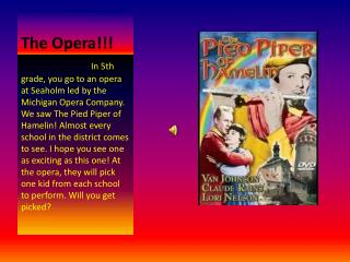 The Opera!!!