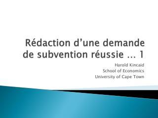 Rédaction d'une demande de subvention réussie …  1