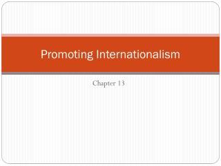 Promoting  Internationalism