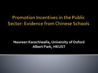 Promotion Incentives in the Public Sector: Evidence from Chinese Schools