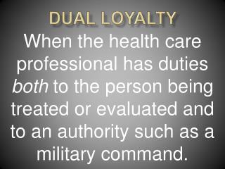 Dual Loyalty