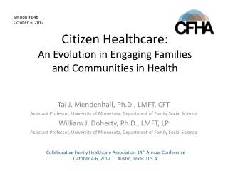 Citizen  Healthcare: An  Evolution in Engaging Families and Communities in Health
