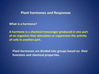 Plant hormones and Responses