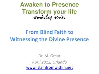 From Blind Faith to  Witnessing the Divine Presence