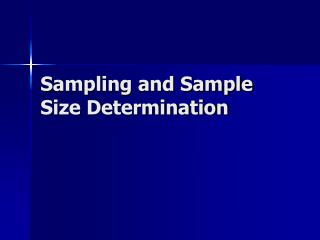 Sampling and Sample Size Determination