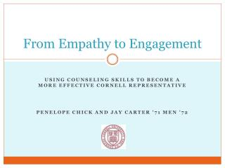 From Empathy to Engagement