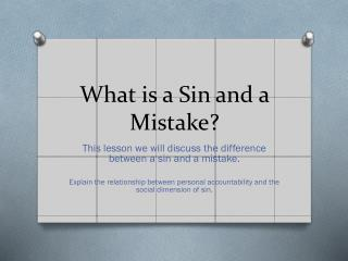 What is a Sin and a Mistake?