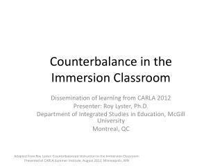Counterbalance in the Immersion Classroom