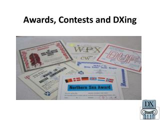 Awards, Contests and  DXing