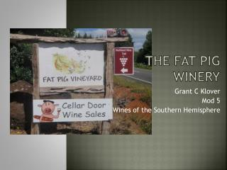 The Fat Pig Winery