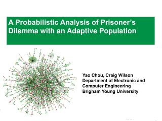 A Probabilistic Analysis of Prisoner's Dilemma with an Adaptive Population