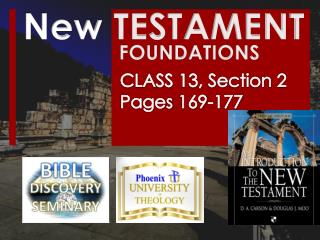 New  TESTAMENT 			FOUNDATIONS