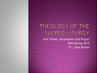 Theology of the Sacred Liturgy