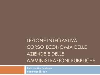 Lezione integrativa corso economia delle aziende e delle amministrazioni pubbliche