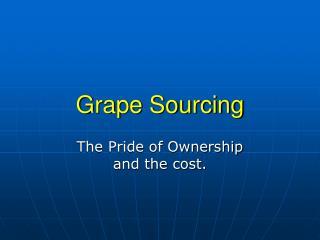 Grape Sourcing
