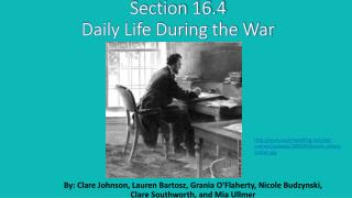 Section 16.4 Daily Life During the War