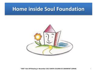 Home  inside Soul Foundation