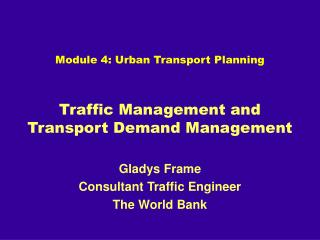 Traffic Management and Transport Demand Management