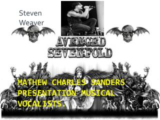 Mathew Charles sanders presentation Musical vocalists.