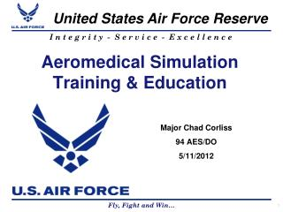 Aeromedical Simulation Training & Education