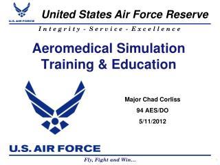 Aeromedical Simulation Training & Education