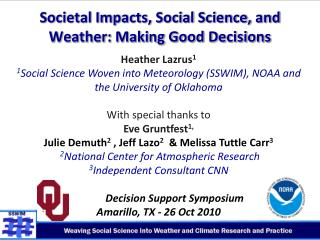 Societal Impacts, Social Science, and Weather: Making Good Decisions