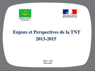 Enjeux et Perspectives de la TNT 2013-2015