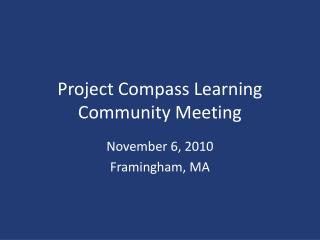 Project Compass Learning Community Meeting