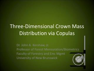 Three-Dimensional Crown Mass Distribution via Copulas