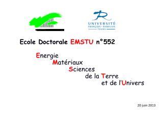 Ecole Doctorale  EMSTU  n�552 E nergie  M at�riaux S ciences  de la  T erre