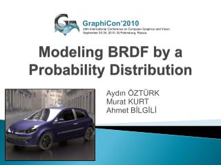Modeling  BRDF  by  a  Probability Distribution