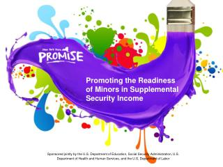 PROMISE: Promoting the Readiness of Minors in Supplemental Security Income