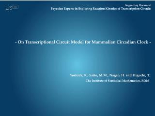 Supporting Document Bayesian Experts in Exploring Reaction Kinetics of Transcription Circuits