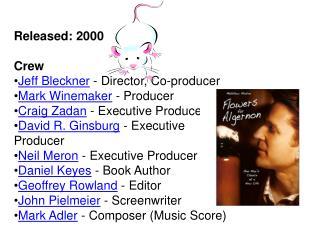 Released: 2000 Crew Jeff  Bleckner  - Director, Co-producer  Mark Winemaker  - Producer