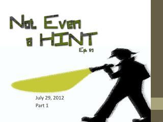July 29, 2012 Part 1
