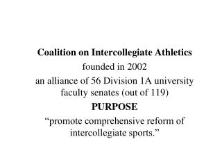 Coalition on Intercollegiate Athletics founded in 2002