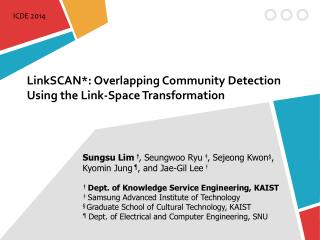 LinkSCAN *: Overlapping Community Detection Using the Link-Space Transformation