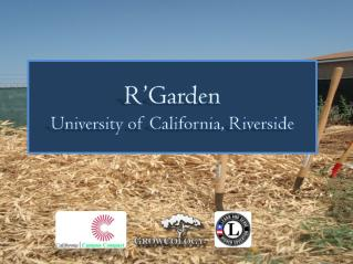 R'Garden University of California, Riverside