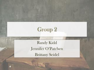 Group 2