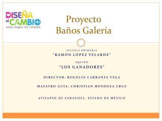 Proyecto Ba�os Galer�a