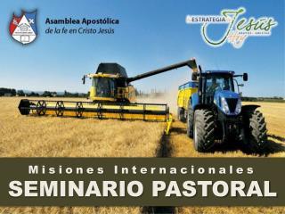 Misiones  Internacionales SEMINARIO PASTORAL